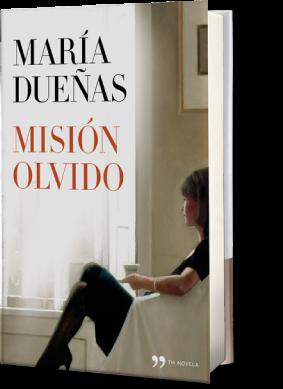 Misión Olvido | María Dueñas
